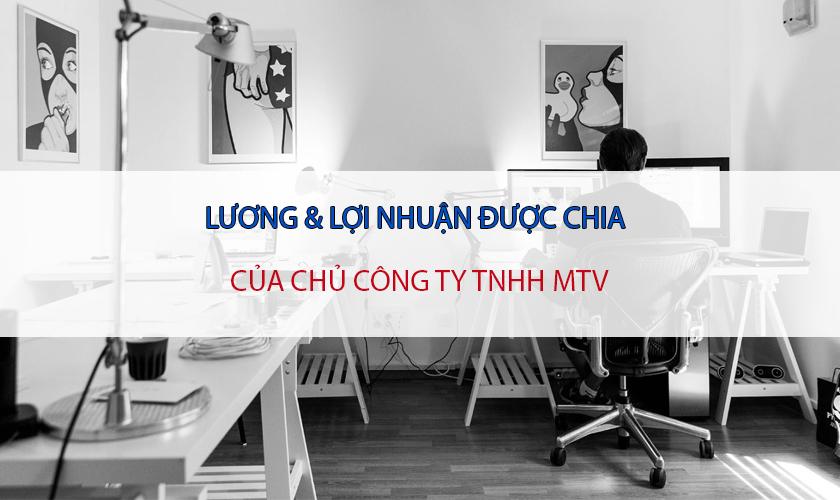 Quy định về tiền lương của giám đốc công ty TNHH MTV, DNTN