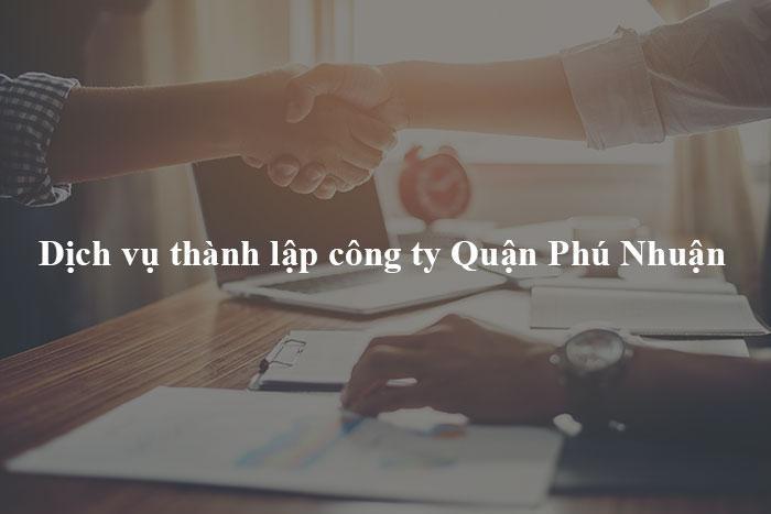 dịch vụ thành lập công ty Quận Phú Nhuận